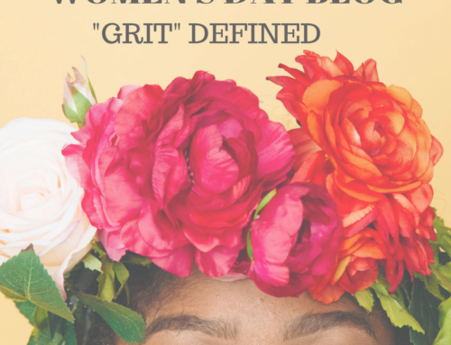 "In honour of Women's Day-""Grit"" defined"